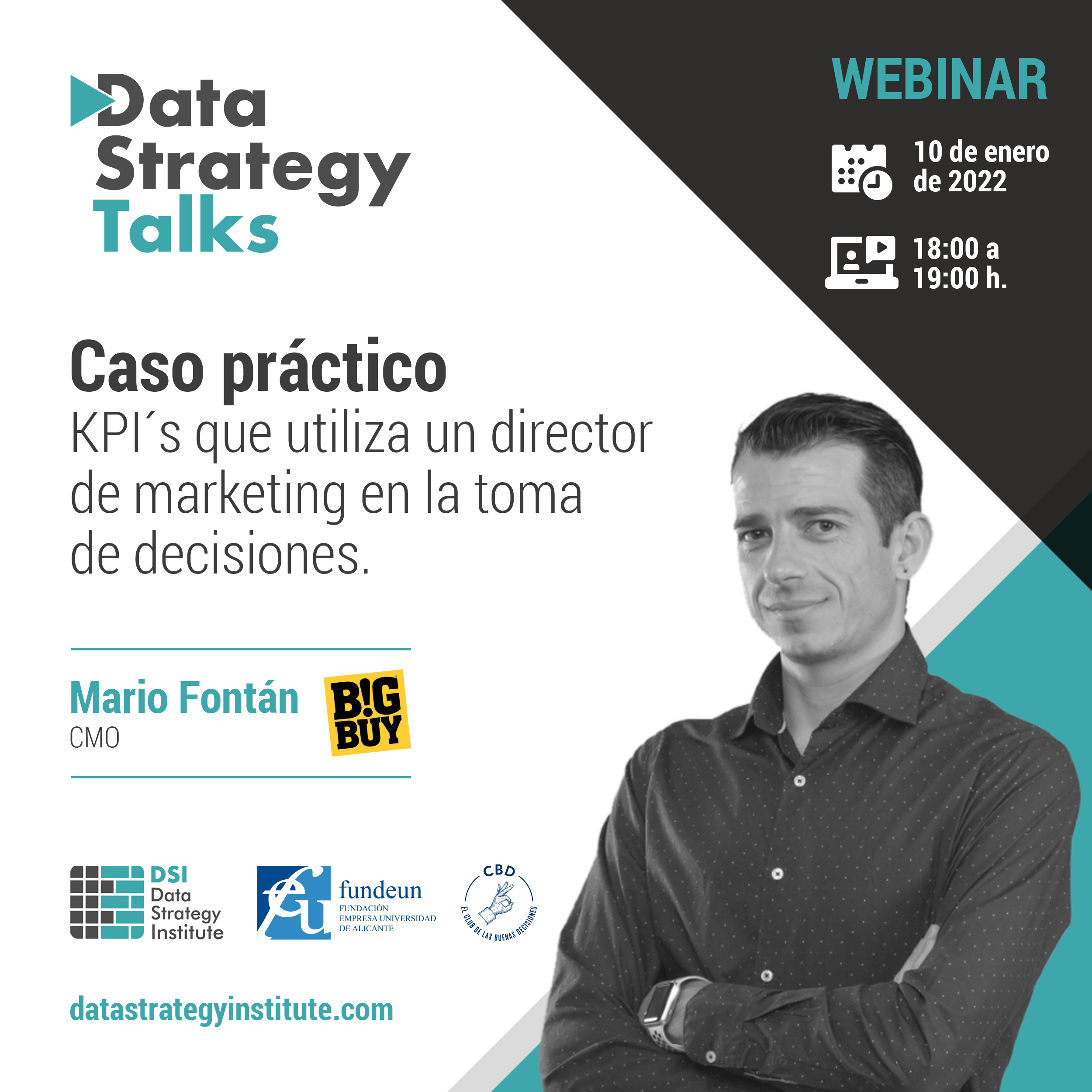 KPI´s que utiliza un director de marketing en la toma de decisiones. Caso práctico   Data Strategy Talks   Mario Fontán   BigBuy